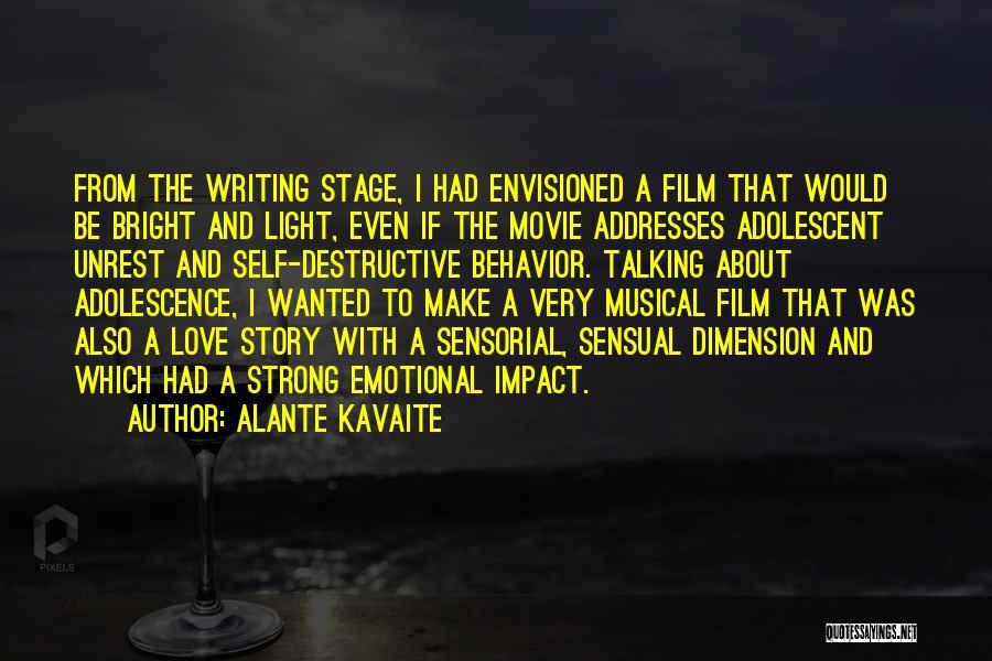 Alante Kavaite Quotes 2040007