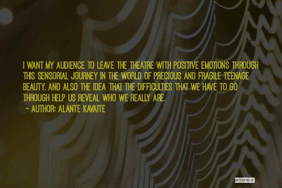 Alante Kavaite Quotes 260615