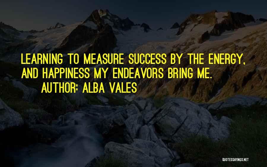 Alba Vales Quotes 1783641
