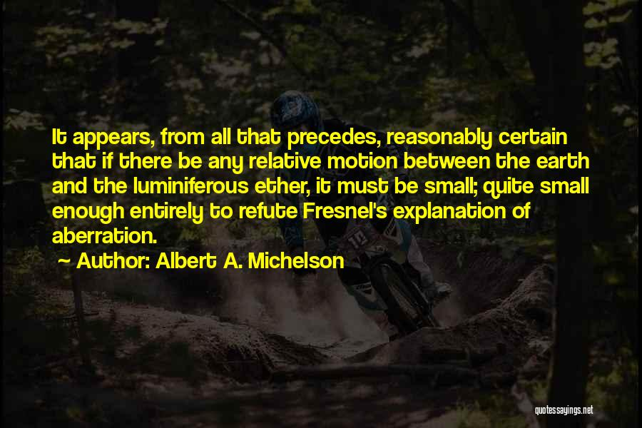 Albert A. Michelson Quotes 96284