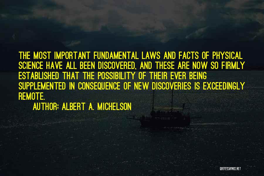 Albert A. Michelson Quotes 993940