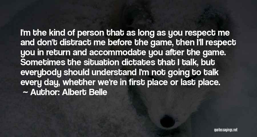Albert Belle Quotes 1104138