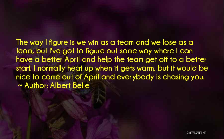 Albert Belle Quotes 1210823