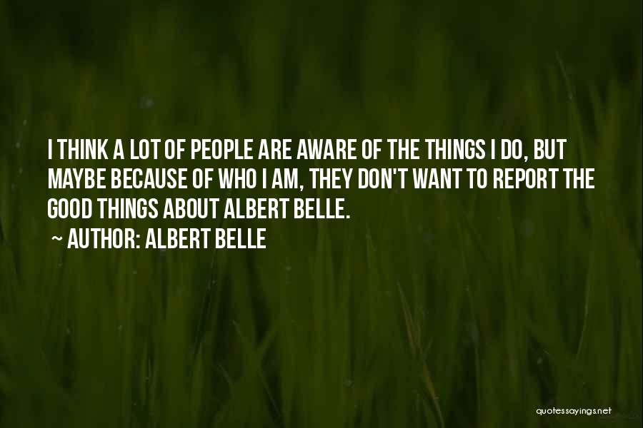 Albert Belle Quotes 2207850
