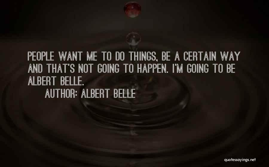 Albert Belle Quotes 285174