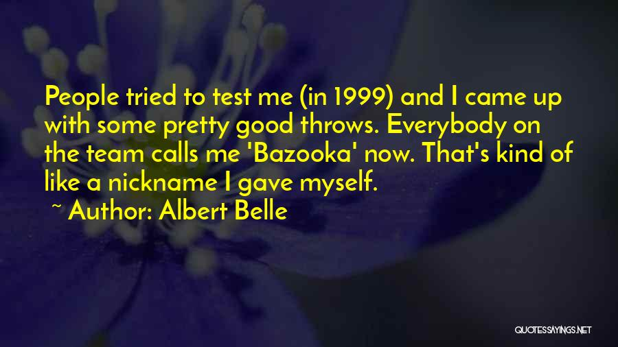 Albert Belle Quotes 672685