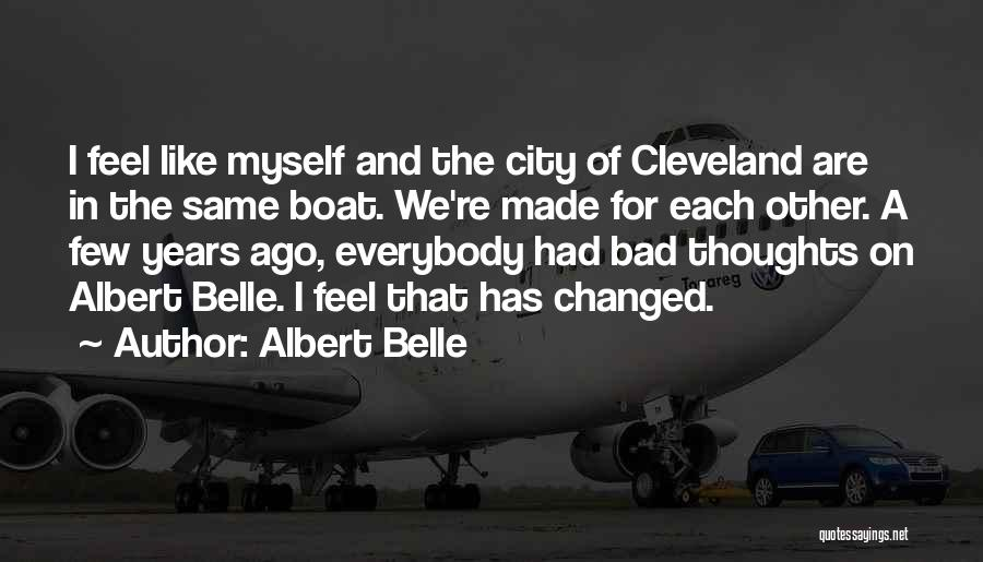 Albert Belle Quotes 704240