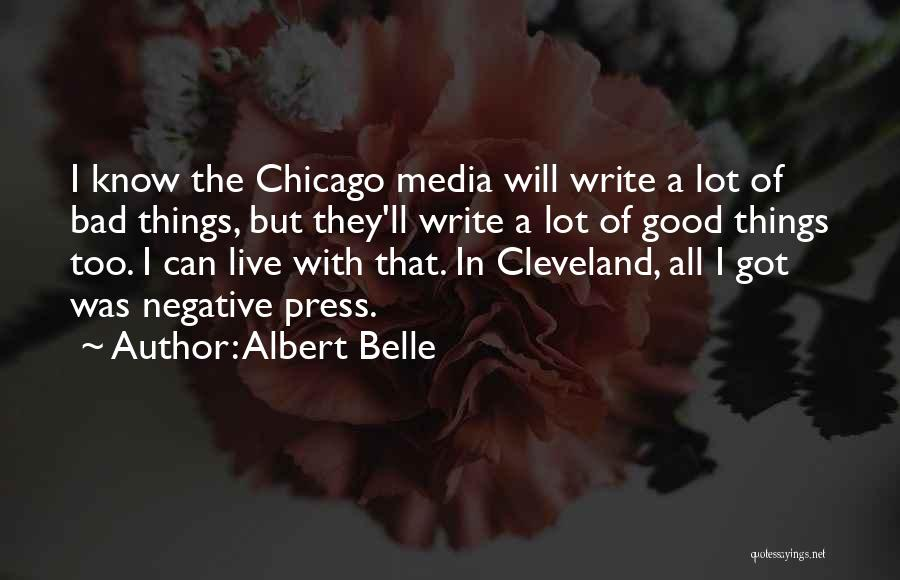 Albert Belle Quotes 828206