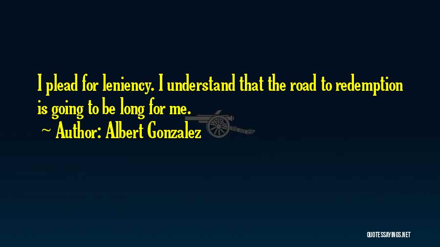 Albert Gonzalez Quotes 260931