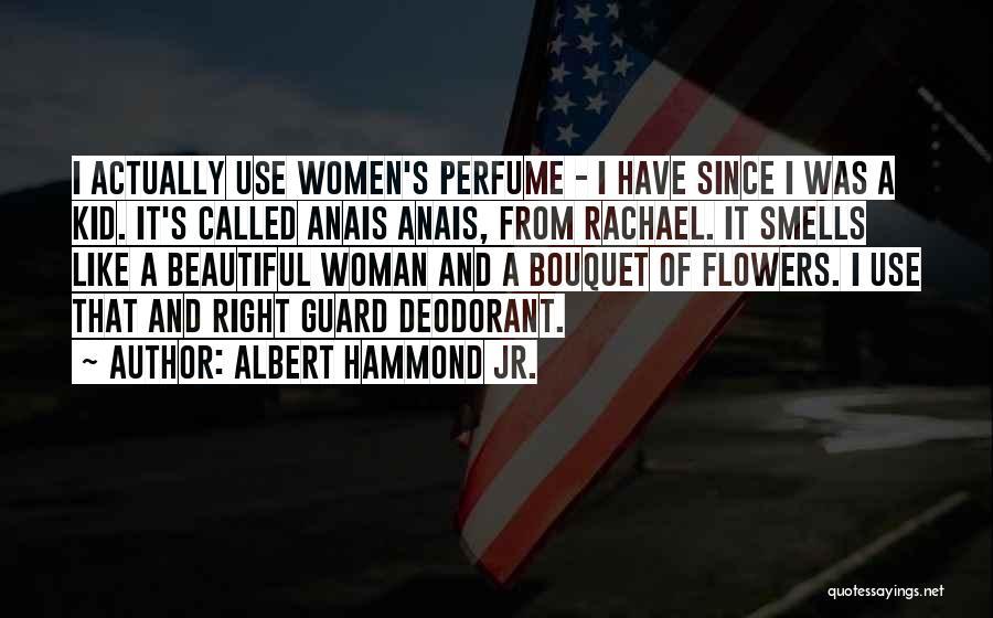 Albert Hammond Jr. Quotes 1019519