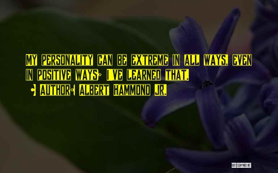 Albert Hammond Jr. Quotes 1292988