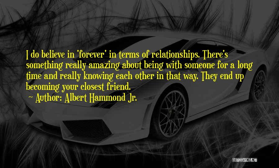 Albert Hammond Jr. Quotes 1771682