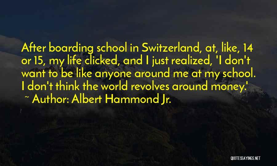 Albert Hammond Jr. Quotes 1943146