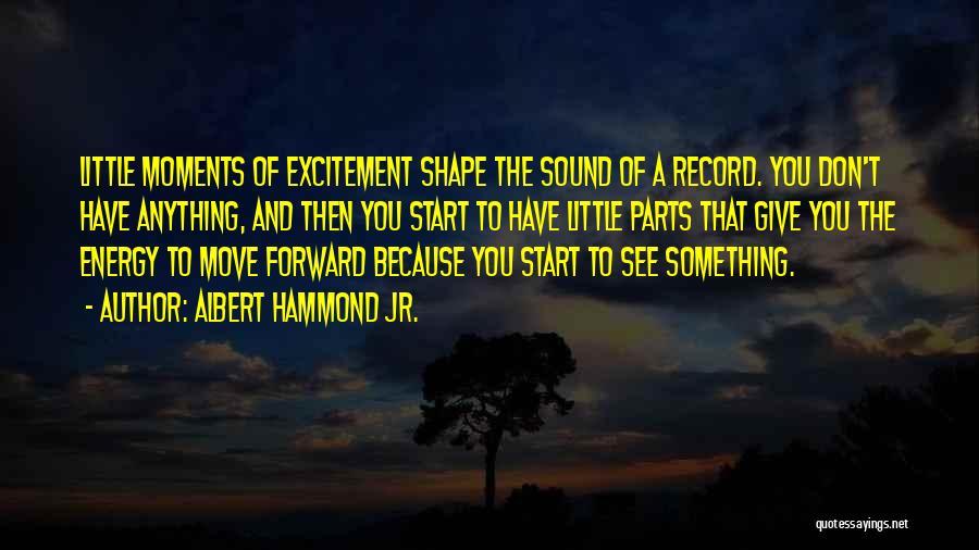 Albert Hammond Jr. Quotes 2101410