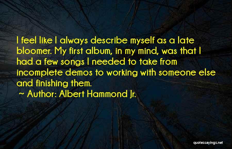 Albert Hammond Jr. Quotes 327184