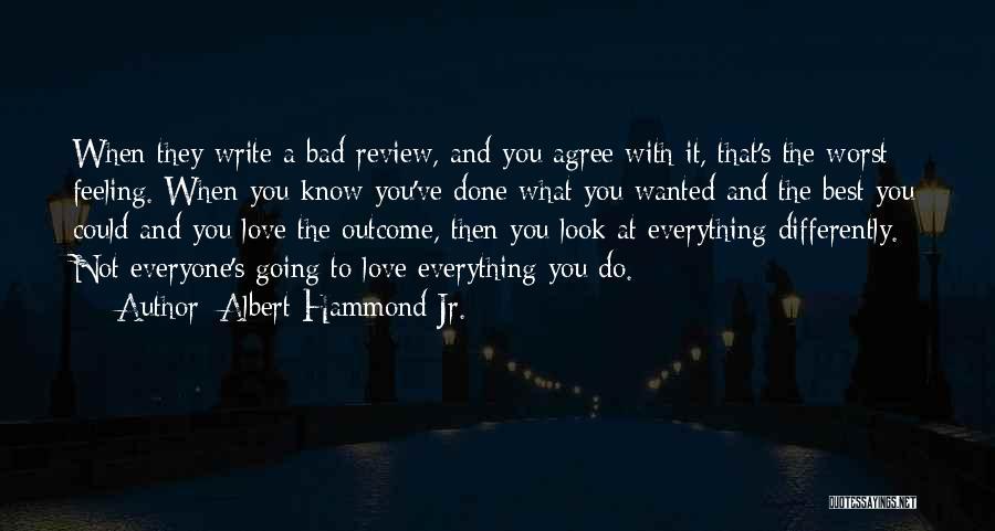 Albert Hammond Jr. Quotes 464213