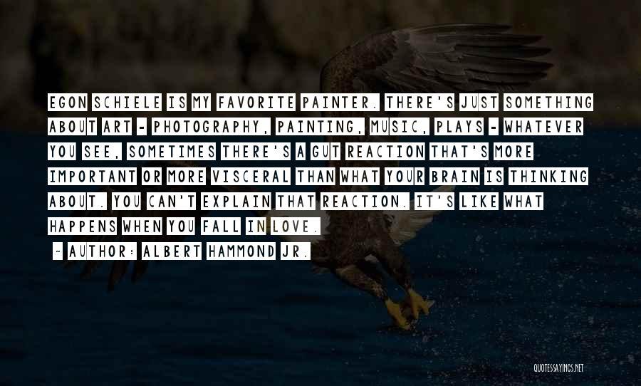 Albert Hammond Jr. Quotes 597909