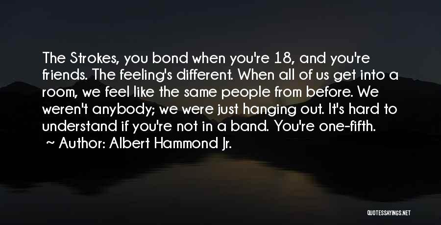 Albert Hammond Jr. Quotes 627935