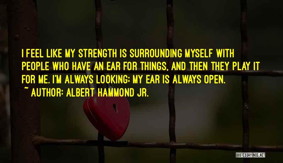 Albert Hammond Jr. Quotes 660390
