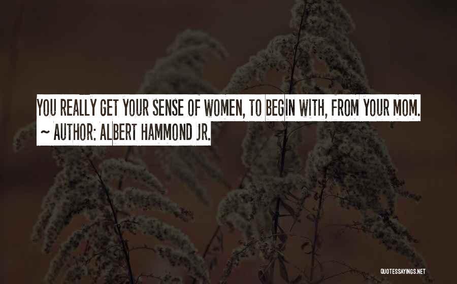 Albert Hammond Jr. Quotes 758619