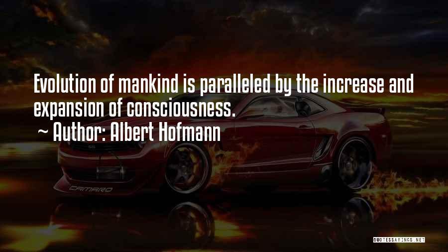 Albert Hofmann Quotes 1269326