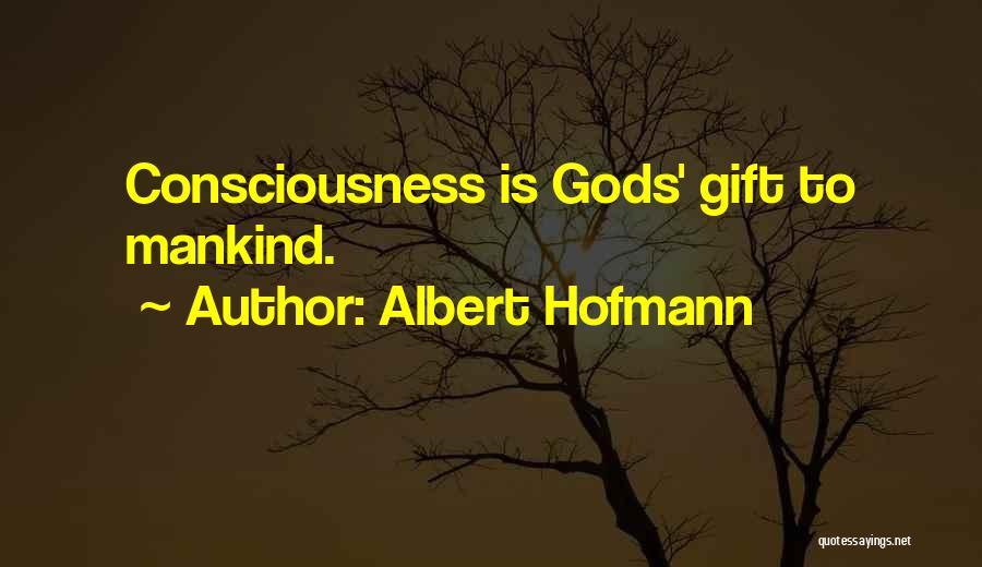 Albert Hofmann Quotes 1354983