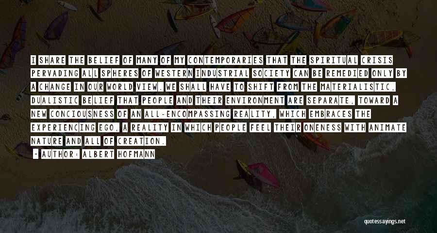 Albert Hofmann Quotes 1501760
