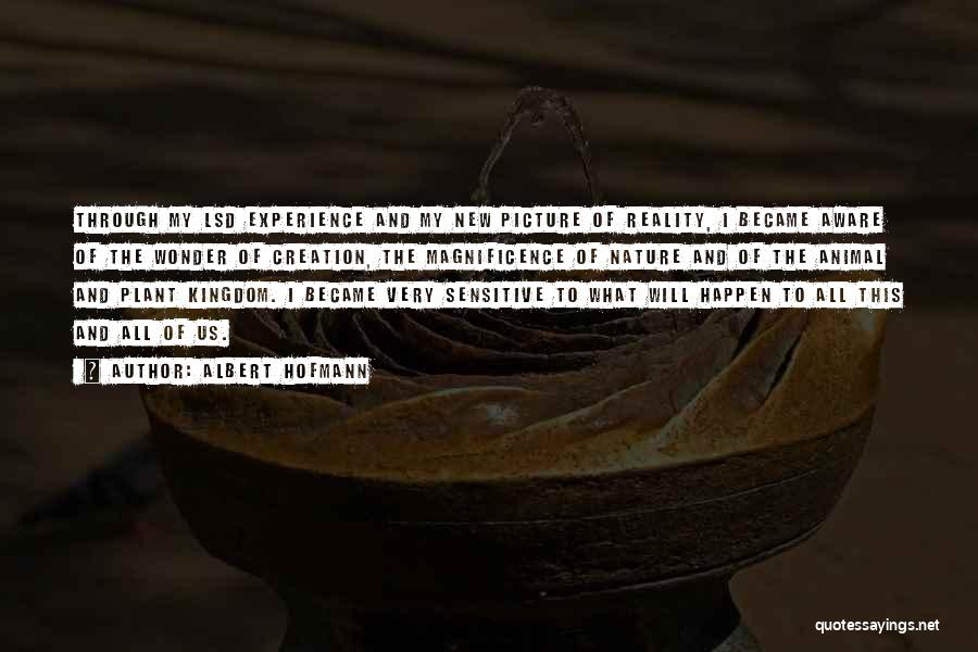 Albert Hofmann Quotes 1599502