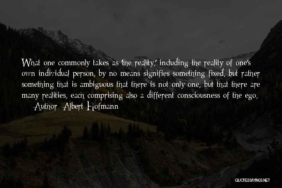 Albert Hofmann Quotes 1666110