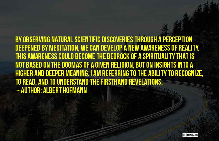 Albert Hofmann Quotes 1697651