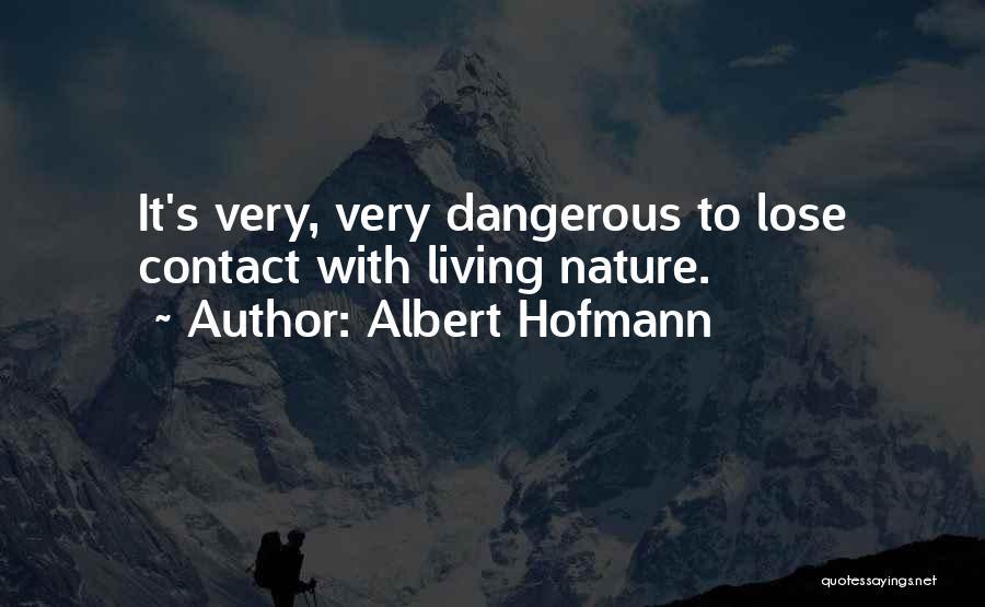 Albert Hofmann Quotes 174086