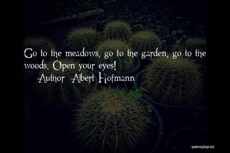Albert Hofmann Quotes 1796472