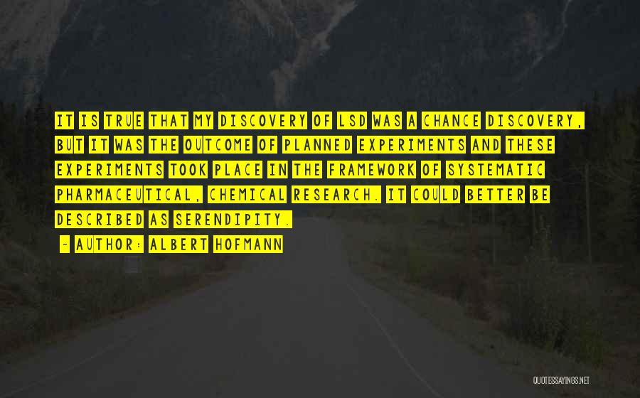 Albert Hofmann Quotes 2036897