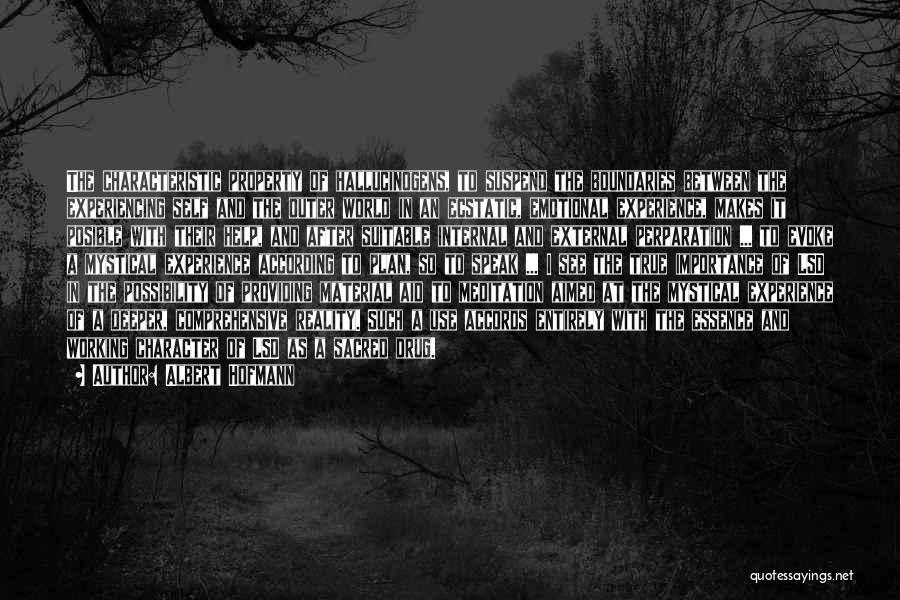 Albert Hofmann Quotes 2114378