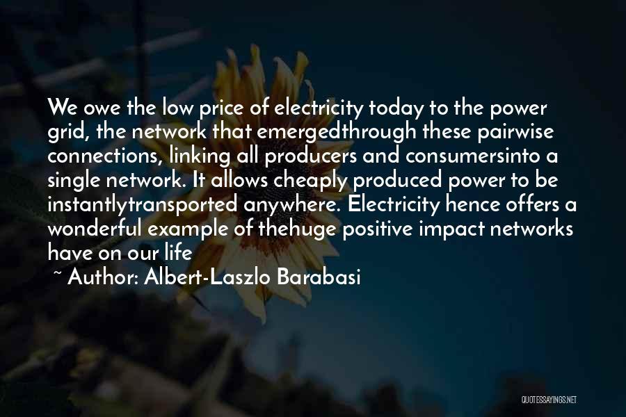 Albert-Laszlo Barabasi Quotes 1012540