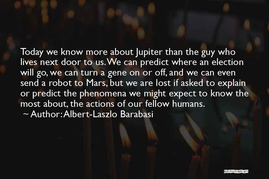 Albert-Laszlo Barabasi Quotes 330330