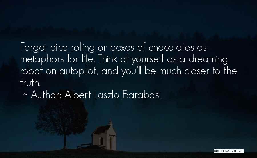 Albert-Laszlo Barabasi Quotes 455562