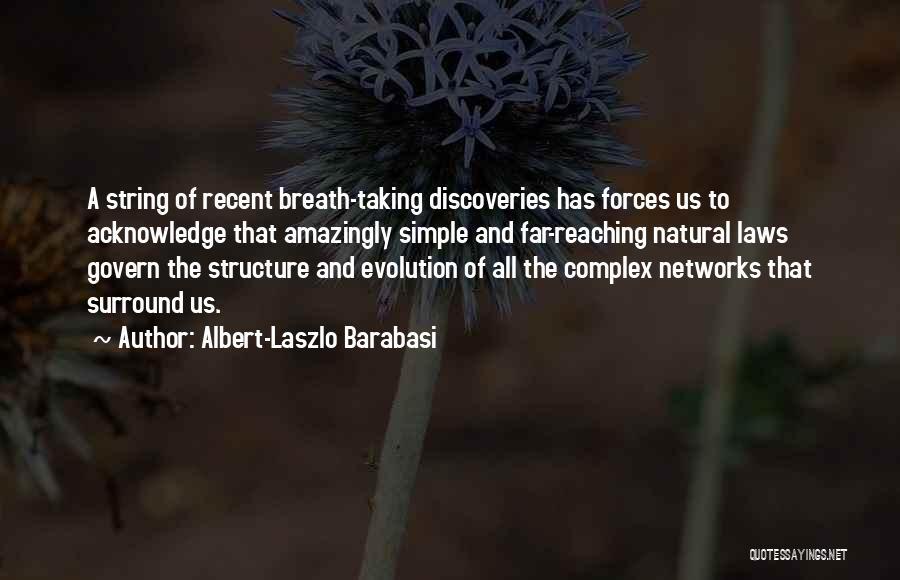 Albert-Laszlo Barabasi Quotes 548174