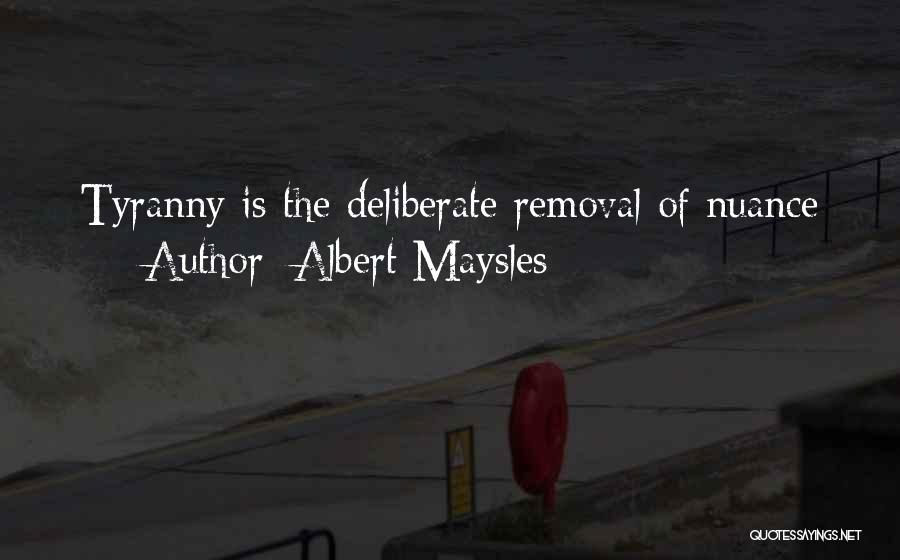 Albert Maysles Quotes 2225638