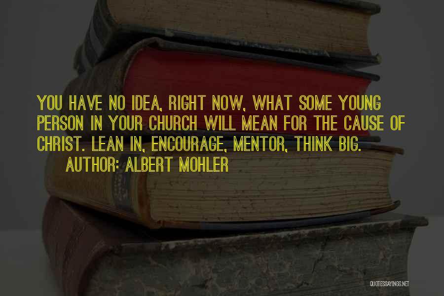 Albert Mohler Quotes 1616349