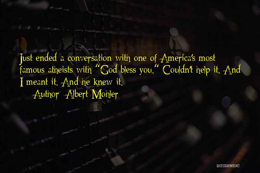 Albert Mohler Quotes 678273
