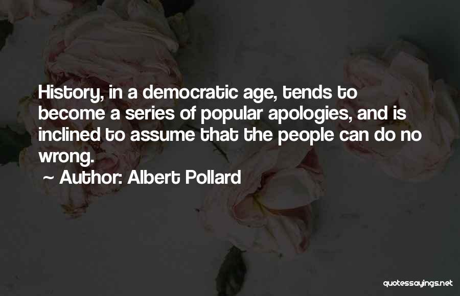 Albert Pollard Quotes 1918042
