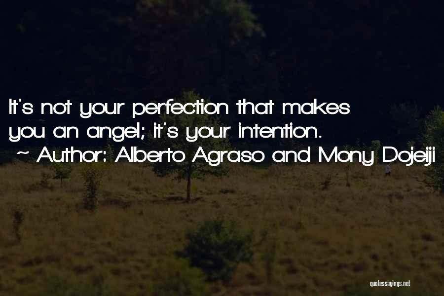 Alberto Agraso And Mony Dojeiji Quotes 941734