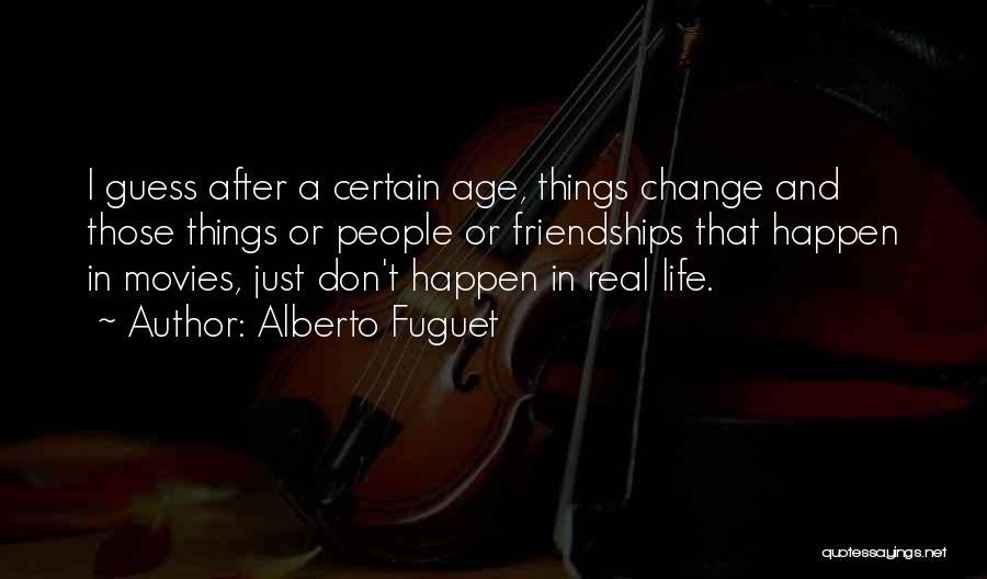 Alberto Fuguet Quotes 1836922