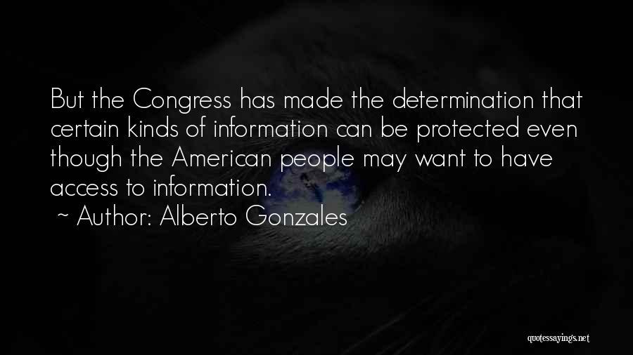 Alberto Gonzales Quotes 1101715