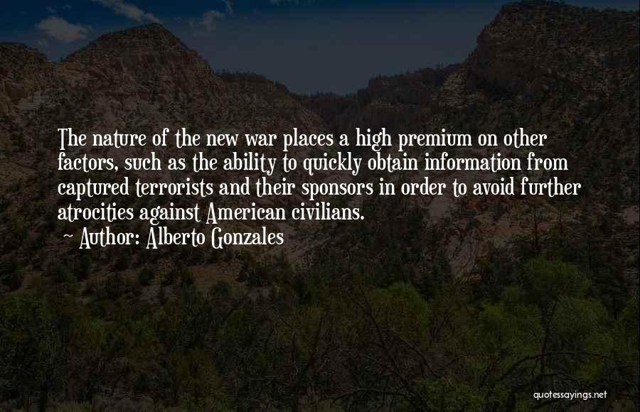 Alberto Gonzales Quotes 1178015