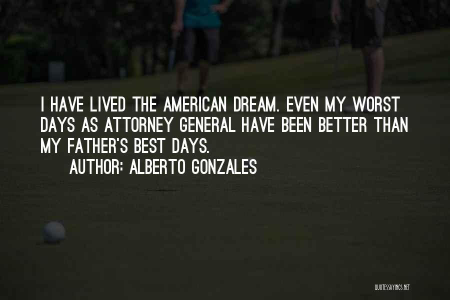 Alberto Gonzales Quotes 1531567