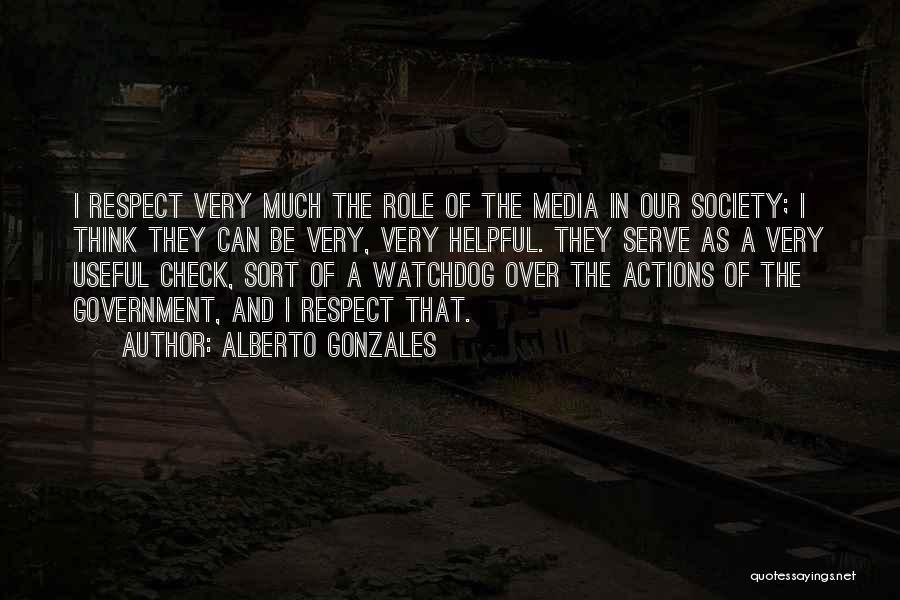 Alberto Gonzales Quotes 1539997