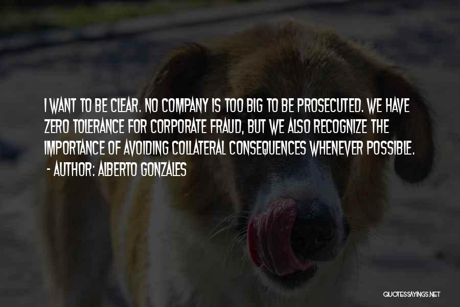 Alberto Gonzales Quotes 1630543