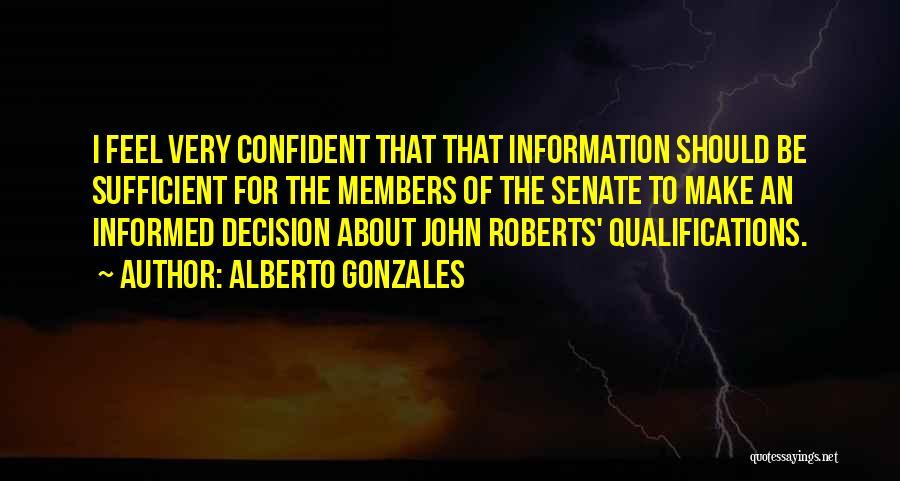 Alberto Gonzales Quotes 2057094